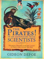 The Pirates! : In an Adventure with Scientists - Gideon Defoe
