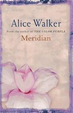 Meridian - Alice Walker