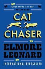 Cat Chaser - Elmore Leonard