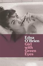 Girl with Green Eyes : Country Girls Trilogy - Edna O'Brien