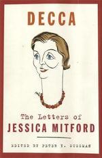 Decca : The Letters of Jessica Mitford - Jessica Mitford
