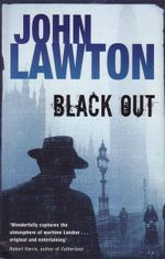 Black Out : A Detective Sergeant Troy Novel - John Lawton