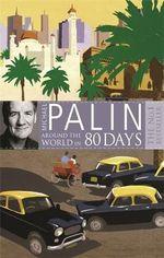 Around the World in Eighty Days - Michael Palin