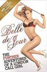 The Further Adventures of a London Call Girl : Australian Perspectives on Same-Sex Marriage - Belle De Jour