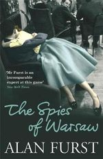 Spies of Warsaw - Alan Furst