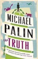 The Truth - Michael Palin