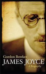 James Joyce : A Biography - Gordon Bowker