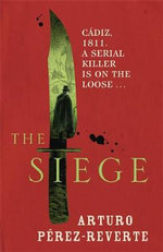 The Siege - Arturo Perez-Reverte