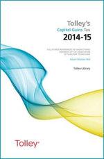 Tolley's Capital Gains Tax 2014-15 Main Annual - Kevin Walton