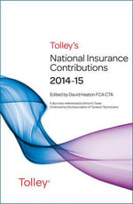Tolley's National Insurance Contributions 2014-15 Main Annual - Jim Yuill