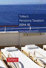 Tolley's Pensions Taxation 2014-2015 - Stephen Ward