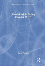 Shostakovich : String Quartet No.8 - David Fanning
