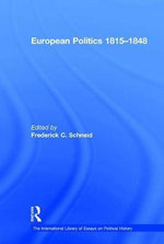 European Politics 1815-1848 : The War of the Third Coalition - Frederick C. Schneid