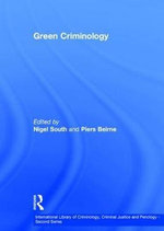 Green Criminology : A Sociological Approach - Nigel South