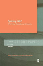 Splicing Life? : The New Genetics and Society - Peter Glasner