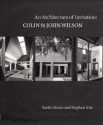 An Architecture of Invention : Colin St John Wilson - Sarah Menin
