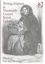 Writing Irishness in Nineteenth-century British Culture - Neil McCaw