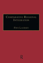 Comparative Regional Integration : Theoretical Perspectives - Finn Laursen