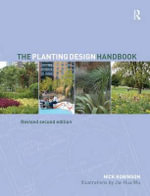 The Planting Design Handbook - Nick Robinson