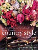 Homecraft : Country Style for the Home - Stephanie Donaldson