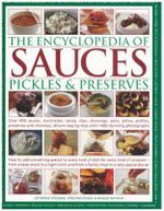 The Encyclopedia of Sauces, Pickles and Preserves - Catherine Atkinson