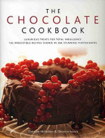The Chocolate Cookbook : Luxurious Treats for Total Indulgence - 150 Irresistible Recipes Shown in 250 Stunning Photographs - Christine McFadden