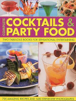 Complete Cocktails and Party Food : Two Fabulous Cookbooks in One Special Gift Box - Stuart Walton
