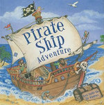 Pirate Ship Adventure : Peek Inside the 3D Windows - Nicola Baxter