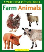 A Very First Picture Book - Farm Animals : Very First Picture Books (Lorenz Board Books) - Nicola Tuxworth