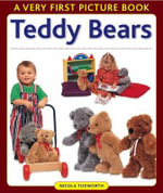 Teddy Bears : A Very First Picture Book  - Nicola Tuxworth