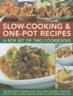 Slow - Cooking & One-Pot Recipes : 400 Fantastic Dishes for the Slow Cooker, Oven or Stove Top, Shown Step by Step in 1700 Photographs - Catherine Atkinson