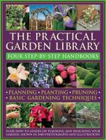 The Practical Garden Library : Four Step-by-step Handbooks - Peter McHoy
