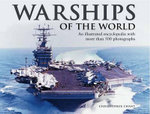 Warships of the World : an Illustrated Encyclopedia with More Than 500 Photographs - Christopher Chant