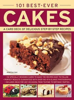 101 Best-ever Cakes : A Card Deck of Delicious Step-by-Step Recipes (in a Tin)