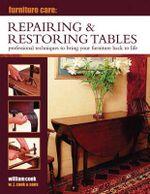 Furniture Care : Repairing & Restoring Tables - William Cook