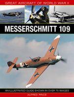Messerschmitt 109 : Messerschmitt 109 - Dr. Alfred Price