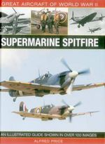 Supermarine Spitfire : Supermarine Spitfire - Dr. Alfred Price