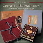 New Crafts: Creative Bookbinding : 25 Book Cover Projects Shown Step by Step - Mary Maguire