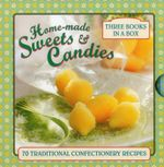Home-Made Sweets & Candies - Claire Ptak