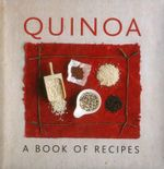 Quinoa : A Book Of Recipes - Penny Doyle