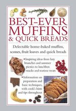 Best-Ever Muffins & Quick Breads - Valerie Ferguson