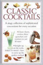 Classic Cocktails - Valerie Ferguson