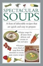 Spectacular Soups - Valerie Ferguson
