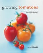 Growing Tomatoes - Richard Bird
