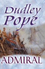 Admiral - Dudley Pope