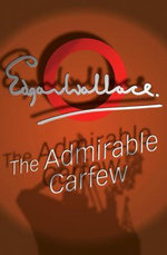 The Admirable Carfew - Edgar Wallace