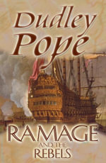 Ramage And The Rebels - Dudley Pope