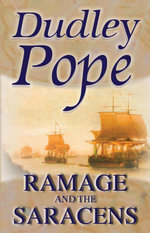 Ramage And The Saracens - Dudley Pope