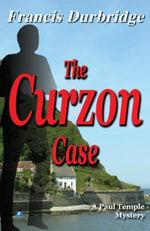 The Curzon Case - Francis Durbridge