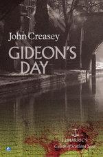 Gideon's Day - John Creasey